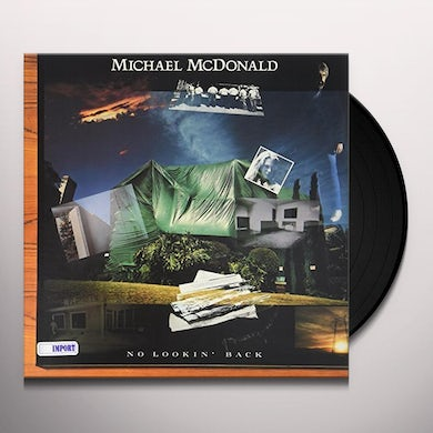 Michael McDonald NO LOOKIN' BACK Vinyl Record