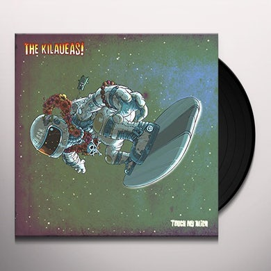 Kilaueas TOUCH MY ALIEN (LIMITED EDITION/180G) Vinyl Record