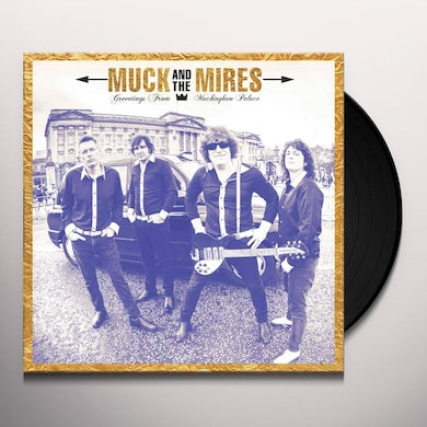 Muck & The Mires GREETINGS FROM MUCKINGHAM PALACE Vinyl Record