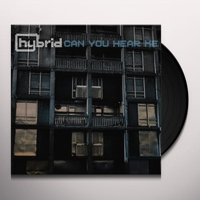 Hybrid CAN YOU HEAR ME Vinyl Record