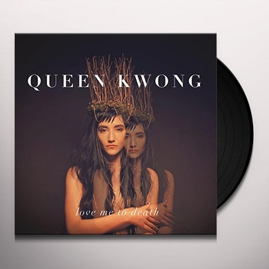Queen Kwong LOVE ME TO DEATH Vinyl Record