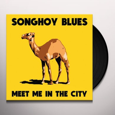 SONGHOY BLUES MEET ME IN THE CITY Vinyl Record