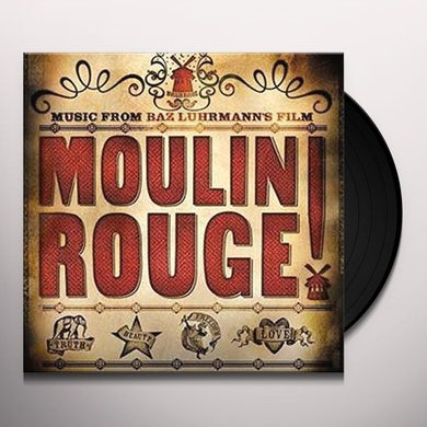 MOULIN ROUGE (MUSIC FROM BAZ LUHRMAN'S FILM) / Original Soundtrack Vinyl Record