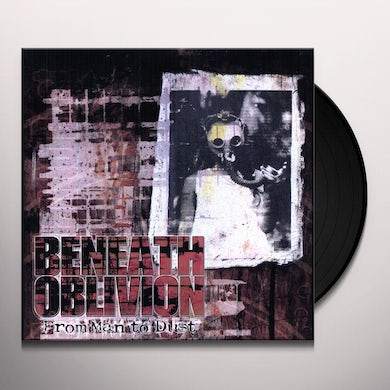 Beneath Oblivion FROM MAN TO DUST Vinyl Record