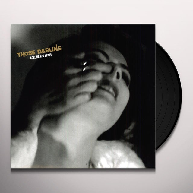 Those Darlins SCREWS GET LOOSE Vinyl Record