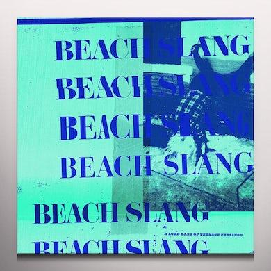 Beach Slang LOUD BASH OF TEENAGE FEELINGS Vinyl Record