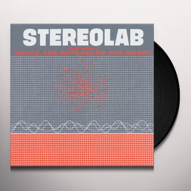 Stereolab GROOP PLAYED SPACE AGE BATCHELOR PAD Vinyl Record
