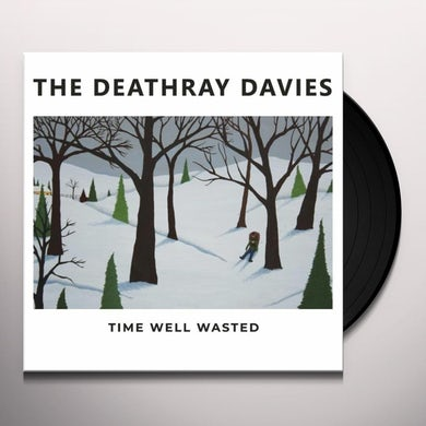 Deathray Davies TIME WELL WASTED Vinyl Record