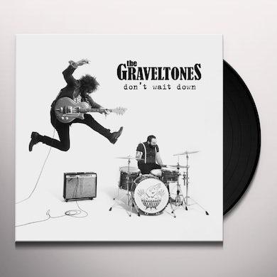 Graveltones DON'T WAIT DOWN Vinyl Record - UK Release