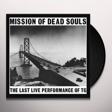 THROBBING GRISTLE MISSION OF DEAD SOULS Vinyl Record