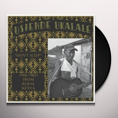 DON'T SLEEP - OMUTIBO FROM RURAL KENYA / VARIOUS Vinyl Record