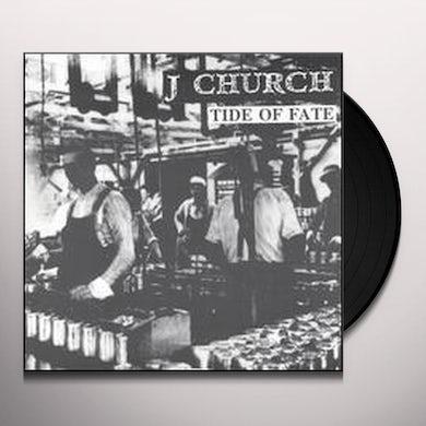 J Church TIDE OF FATE Vinyl Record