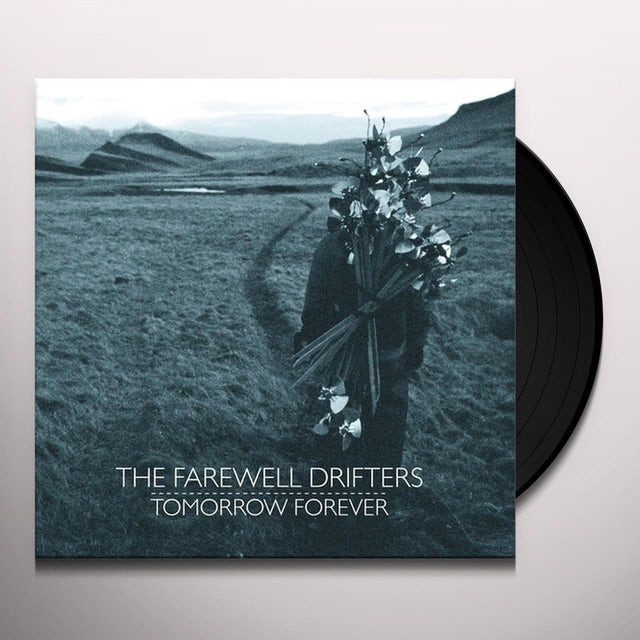 Farewell Drifters TOMORROW FOREVER Vinyl Record