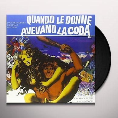 QUANDO LE DONNE AVEVANO LA CODA / O.S.T.  QUANDO LE DONNE AVEVANO LA CODA / Original Soundtrack Vinyl Record