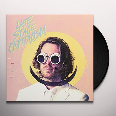 LATE STAGE CAPITALISM Vinyl Record