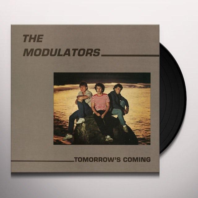 Modulators TOMORROW'S COMING Vinyl Record