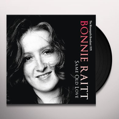 Bonnie Raitt  Same Old Love: The Minneapolis Broadcast 1979 Vinyl Record