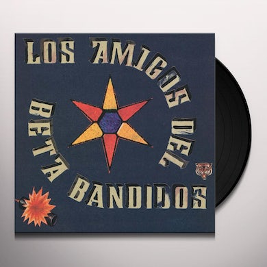LOS AMIGOS DEL The Beta BandIDOS Vinyl Record