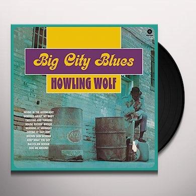 Howlin' Wolf BIG CITY BLUES + 5 BONUS TRACKS (BONUS TRACKS) Vinyl Record