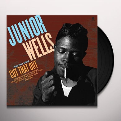 Junior Wells CUT THAT OUT Vinyl Record - UK Release