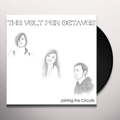 VOLT PER OCTAVES JOINING THE CIRCUITS Vinyl Record