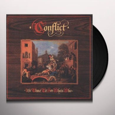 Conflict IT'S TIME TO SEE WHO'S WHO Vinyl Record