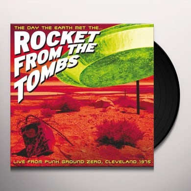DAY THAT EARTH MET ROCKET FROM THE TOMBS LIVE 1975 Vinyl Record