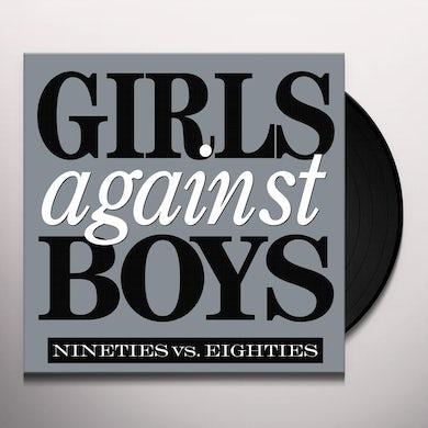 Girls Against Boys NINETIES VS. EIGHTIES Vinyl Record