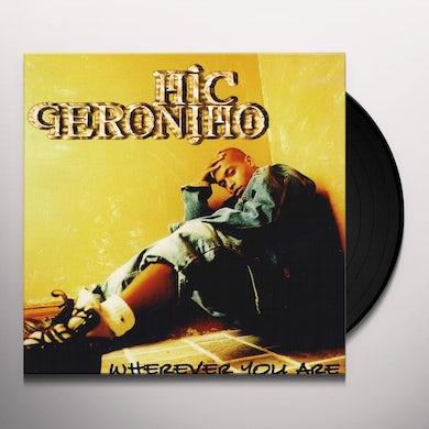 Mic Geronimo WHEREVER YOU ARE Vinyl Record