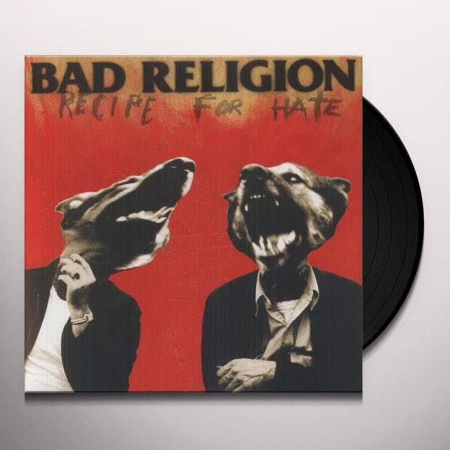 Bad Religion RECIPE FOR HATE Vinyl Record