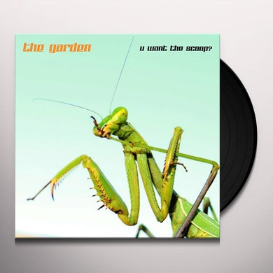 Garden U WANT THE SCOOP Vinyl Record