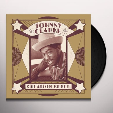 Johnny Clarke CREATION REBEL Vinyl Record