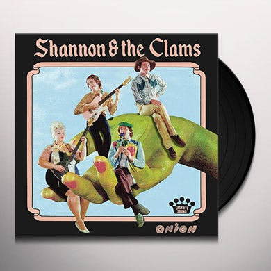 Shannon and The Clams ONION Vinyl Record