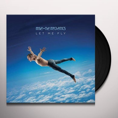Mike + The Mechanics LET ME FLY Vinyl Record