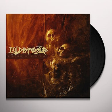 Illdisposed REVEAL YOUR SOUL FOR THE DEAD Vinyl Record