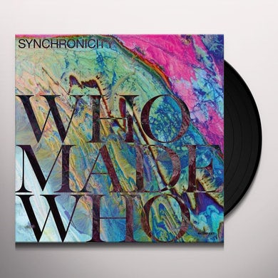 Whomadewho SYNCHRONICITY Vinyl Record