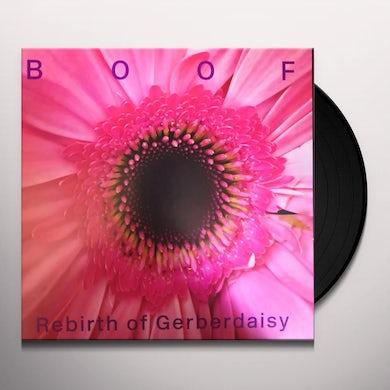 Boof REBIRTH OF GERBERDAISY Vinyl Record