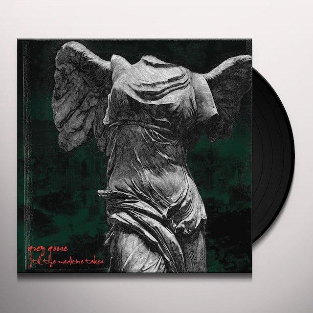 Grey Goose TIL THE MEDICINE TAKES Vinyl Record