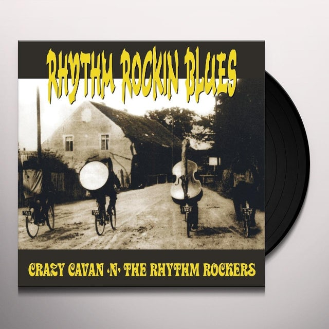 Crazy Cavan & Rhythm Rockers RHYTHM ROCKIN BLUES Vinyl Record