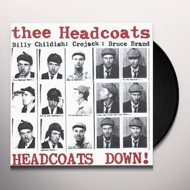Thee Headcoats HEADCOATS DOWN Vinyl Record
