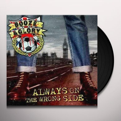 Booze & Glory ALWAYS ON THE WRONG SIDE (LIMITED CLARET & BLUE VI Vinyl Record