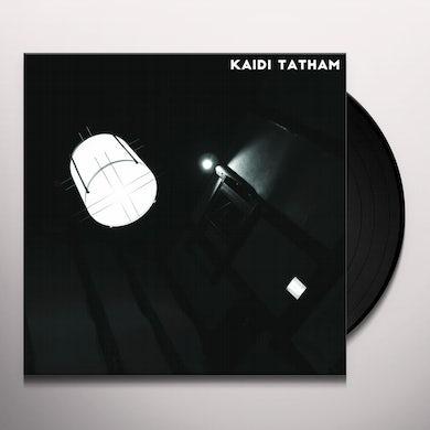 Kaidi Tatham YOU FIND THAT I GOT IT Vinyl Record