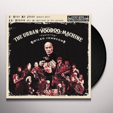 URBAN VOODOO MACHINE HELP ME JESUS / HEROIN Vinyl Record