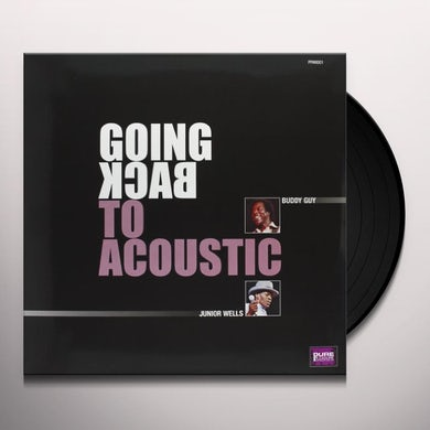 Buddy Guy & Junior Wells GOING BACK TO ACOUSTIC Vinyl Record