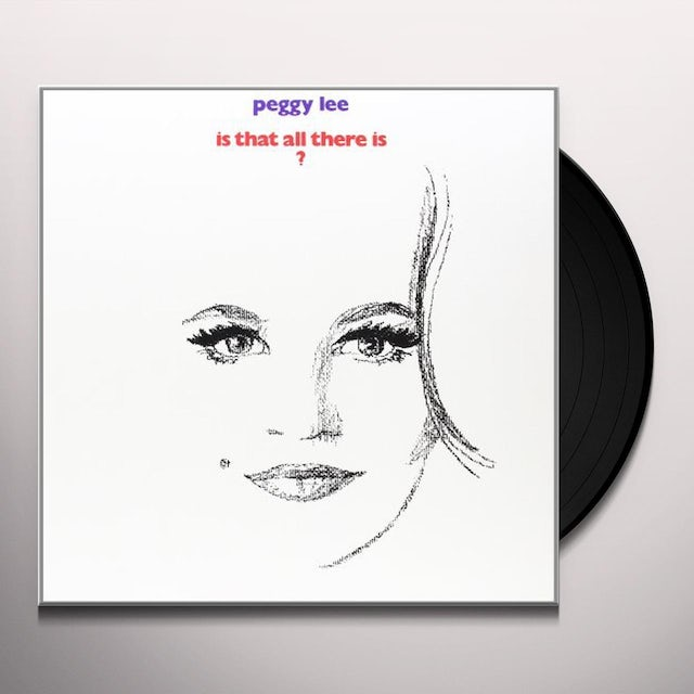 Peggy Lee IS THAT ALL THERE IS Vinyl Record