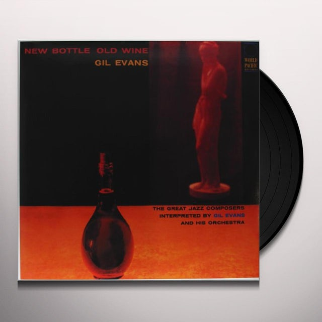 Gil Evans NEW BOTTLE OLD WINE Vinyl Record