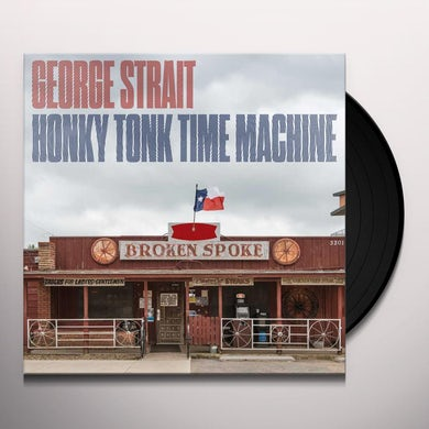 George Strait HONKY TONK TIME MACHINE Vinyl Record