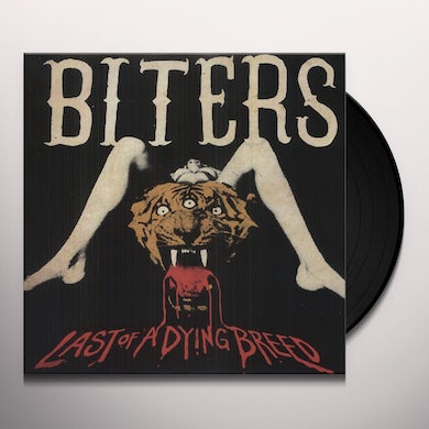 Biters LAST OF A DYING BREED (EP) Vinyl Record