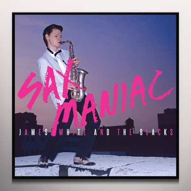 James White & Blacks SAX MANIAC - Limited Edition 180 Gram Colored Vinyl Record