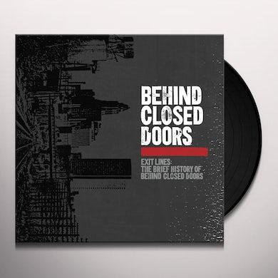 EXIT LINES: BRIEF HISTORY OF BEHIND CLOSED DOORS Vinyl Record